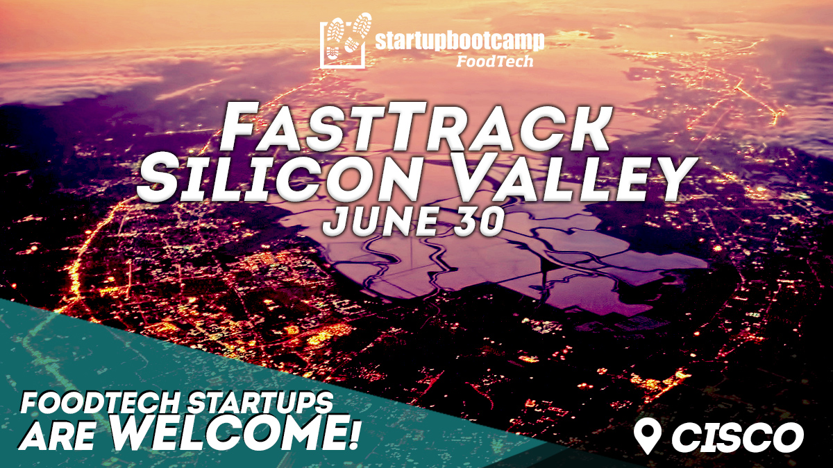 foodtech silicon valley fasttrack startupbootcamp