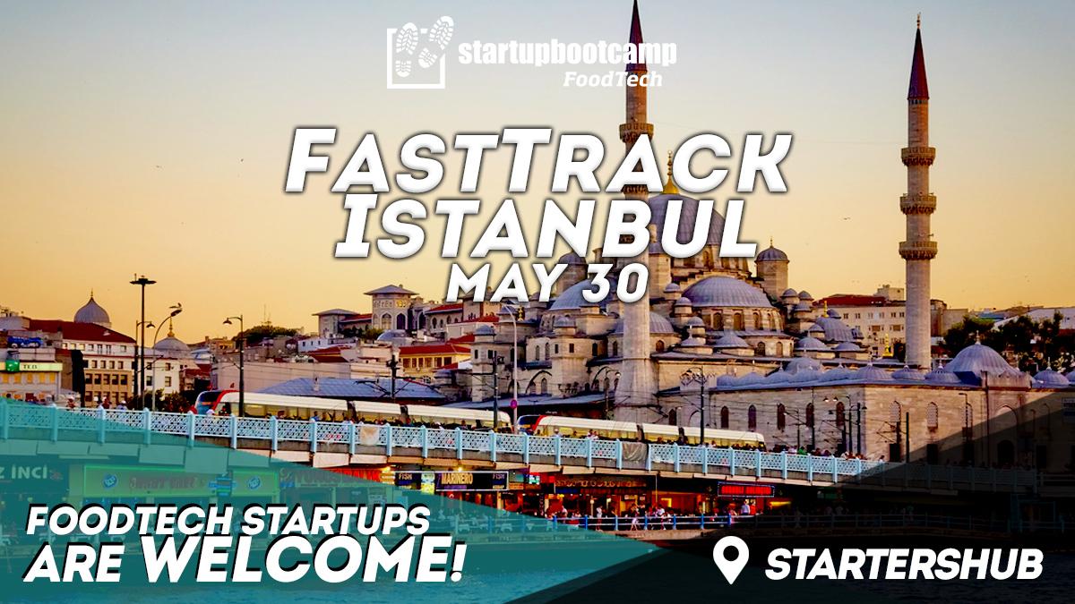 foodtech istanbul fasttrack startupbootcamp