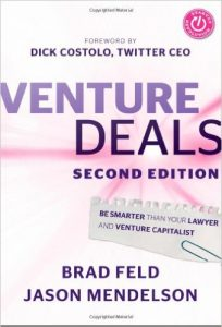 Must-read: 'Venture Deals: Be Smarter Than Your Lawyer and Venture Capitalist'