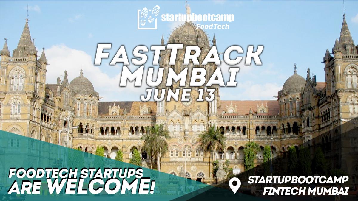 foodtech mumbai fasttrack startupbootcamp