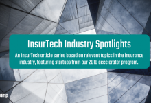 InsurTech Industry Spotlights, featuring our 2018 cohort startups