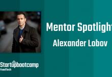 FoodTech Mentor Spotlight: Alexander Lobov